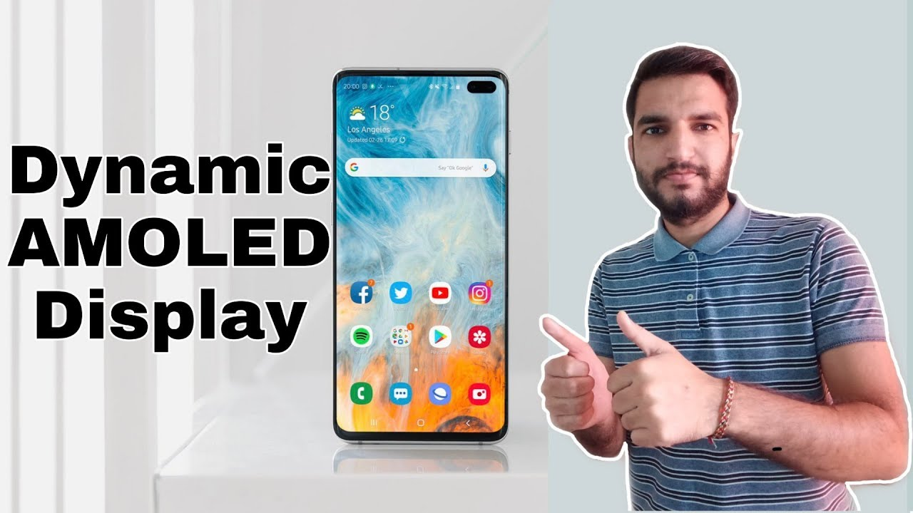 Dynamic AMOLED Display – One of the Standout Samsung Galaxy S10 Features